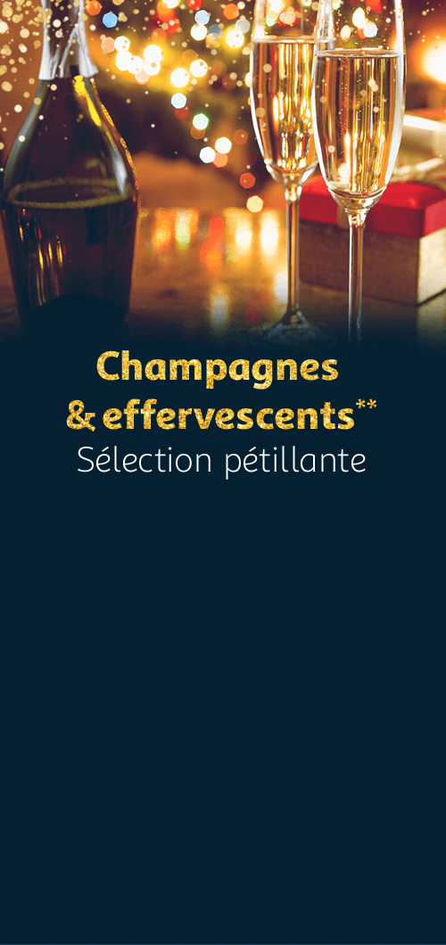 Champagnes et effervescents**